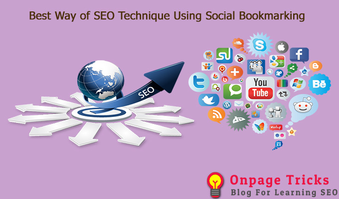 Best Way of SEO Technique Using Social Bookmarking