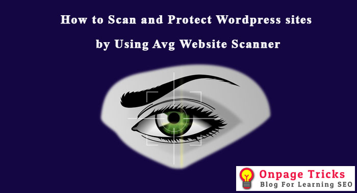 How to Scan and Protect Sites by Avg Website Scanner
