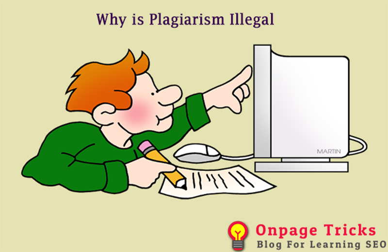 Why is plagiarism illegal